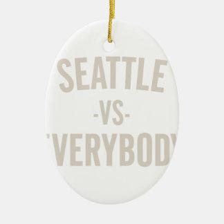 Seattle Vs Everybody Ceramic Ornament