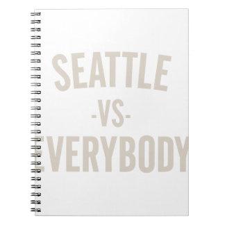 Seattle Vs Everybody Notebook