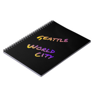 Seattle world city,  colorful text art notebooks
