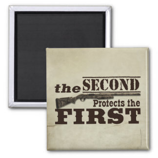 Second Amendment Protects First Amendment Square Magnet