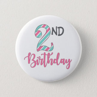 Second Birthday Girl Button