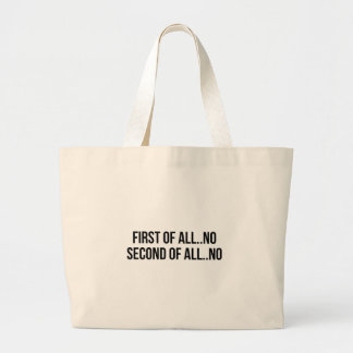 Second Of All Large Tote Bag
