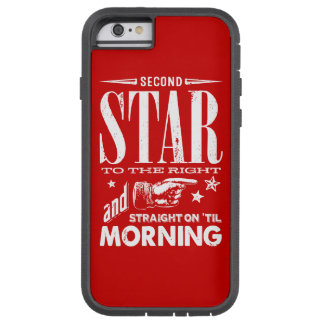 Second Star to the Right Tough Xtreme iPhone 6 Case