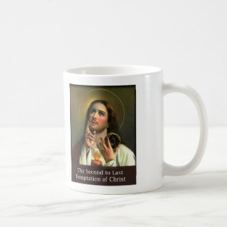Second to Last Temptation of Christ Coffee Mug