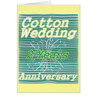 Second wedding anniversary ~ cotton card