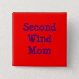 Second Wind Mom 15 Cm Square Badge