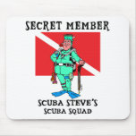 Secret Member SCUBA Steve Mouse Pad