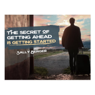 Secret Of Getting Ahead Postcard