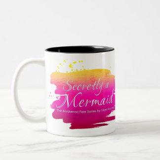 Secretly a Mermaid - Coffee Mug
