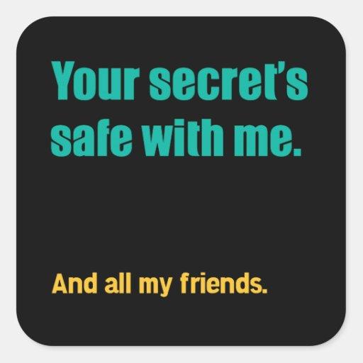 Secret's Safe Square Stickers