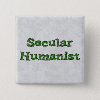 Secular Humanist 15 Cm Square Badge