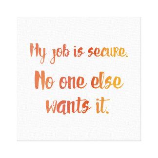 Secure Job Canvas Print