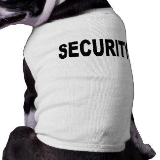 SECURITY dog T - shirt