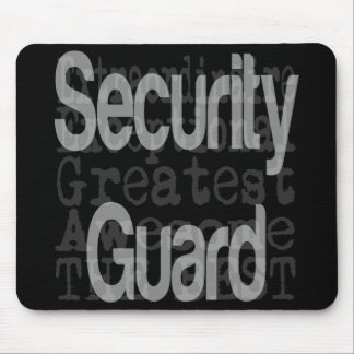 Security Guard Extraordinaire Mouse Pad