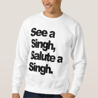 See A Singh (DELUXE Inverse-King)  By Humble P Sweatshirt