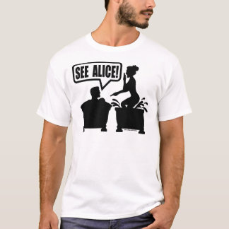 SEE ALICE T-Shirt