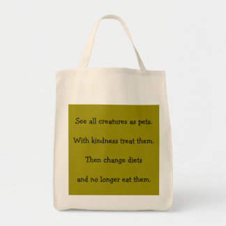 """""""See All Creatures As Pets"""" Grocery Tote"""