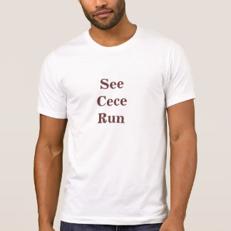 See Cece Run New Girl T-Shirt