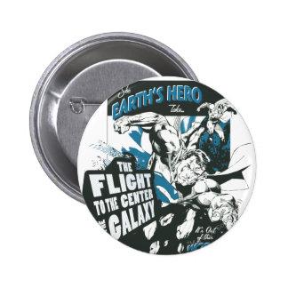See Earth's Hero 6 Cm Round Badge