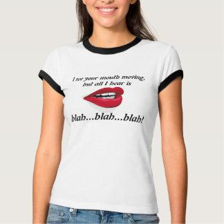 See Mouth Moving Blah Blah Blah T-Shirt