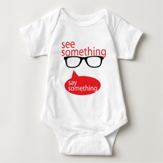 See Something Say Something Baby Bodysuit