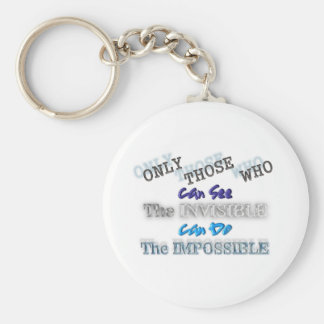 See the invisible Do the Impossible Basic Round Button Key Ring