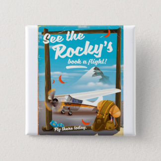 """See The Rocky's """"Book a flight!"""" 15 Cm Square Badge"""