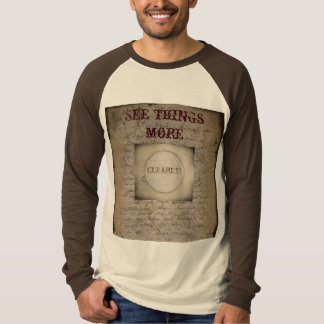 See things more clearly! Steampunk T-Shirt