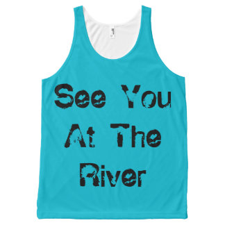 See You At The River All-Over Print Singlet