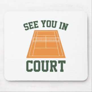 See You In Court Mouse Pad