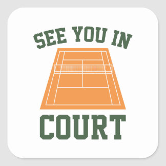 See You In Court Square Sticker