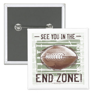 See You In The End Zone Button