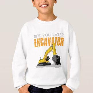 See You Later Excavator Toddler Boy Kids Sweatshirt