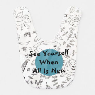 See Yourself When All Is New with Animals Baby Bib