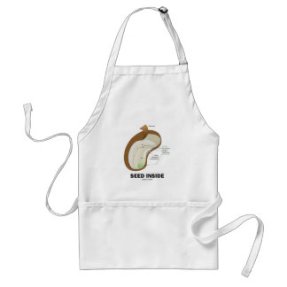 Seed Inside (Biology Humor Food For Thought) Adult Apron