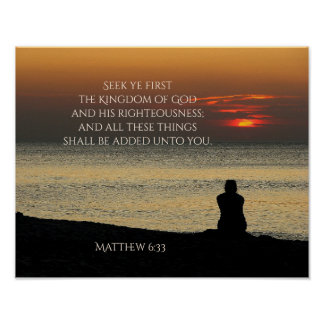 Seek First Kingdom of God, Matthew 6, Ocean Sunset Poster