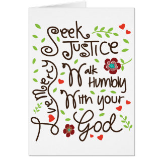 Seek Justice Love Mercy Walk Humbly Micah 6 8 Card