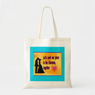 Seek our Place in Universe Tote Bag