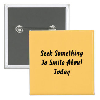 Seek Something To Smile About Today. Yellow Buttons