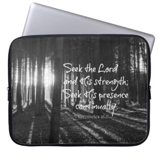 Seek the Lord and His Strength Bible Verse Laptop Sleeve