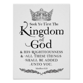 Seek Ye First the Kingdom of God Art Print