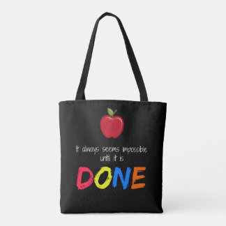 Seems impossible until it is done tote bag