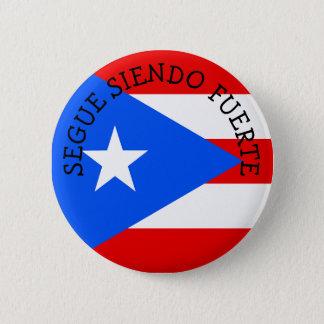 SEGUE SIENDO FUERTE Puerto Rico Buttons