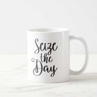 Seize the Day Coffee Mug