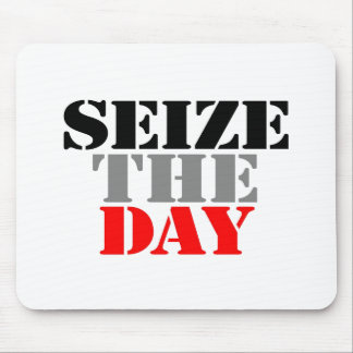 Seize the Day Mouse Pad