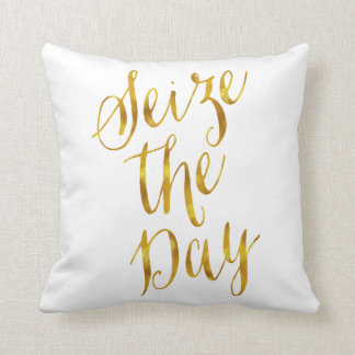 Seize The Day Quote Faux Gold Foil Metallic Design Cushion