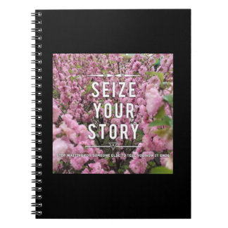 Seize Your Story Notebook