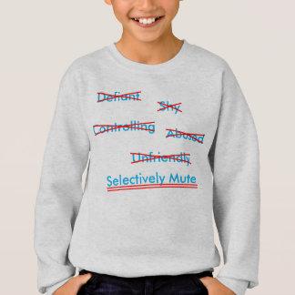 Selective Mutism Misunderstanding 2 Sweatshirt