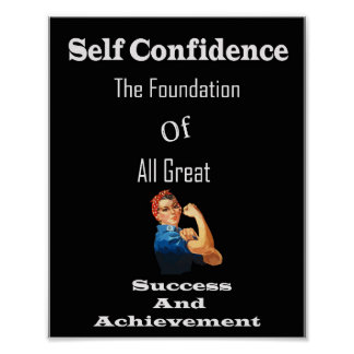 Self confidence quote about life and achievement poster