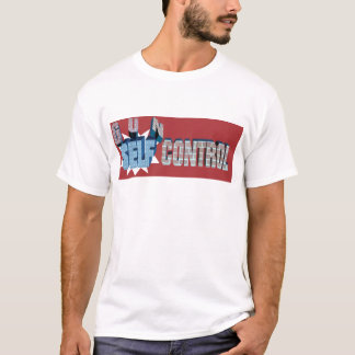 Self-Control Over Gun Control T-Shirt